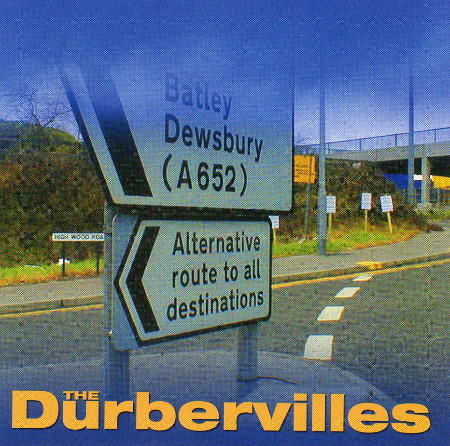 Durbervilles - Alternative Route To All Destinations