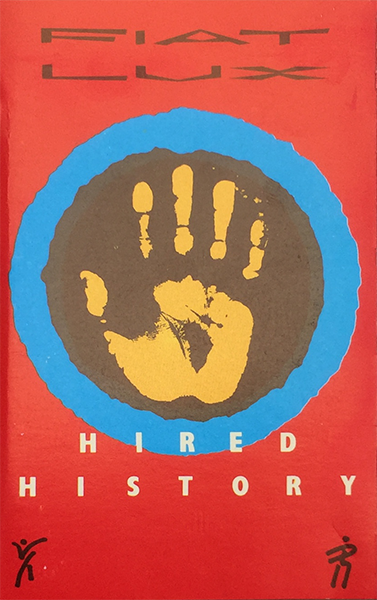 Hired History Cassette