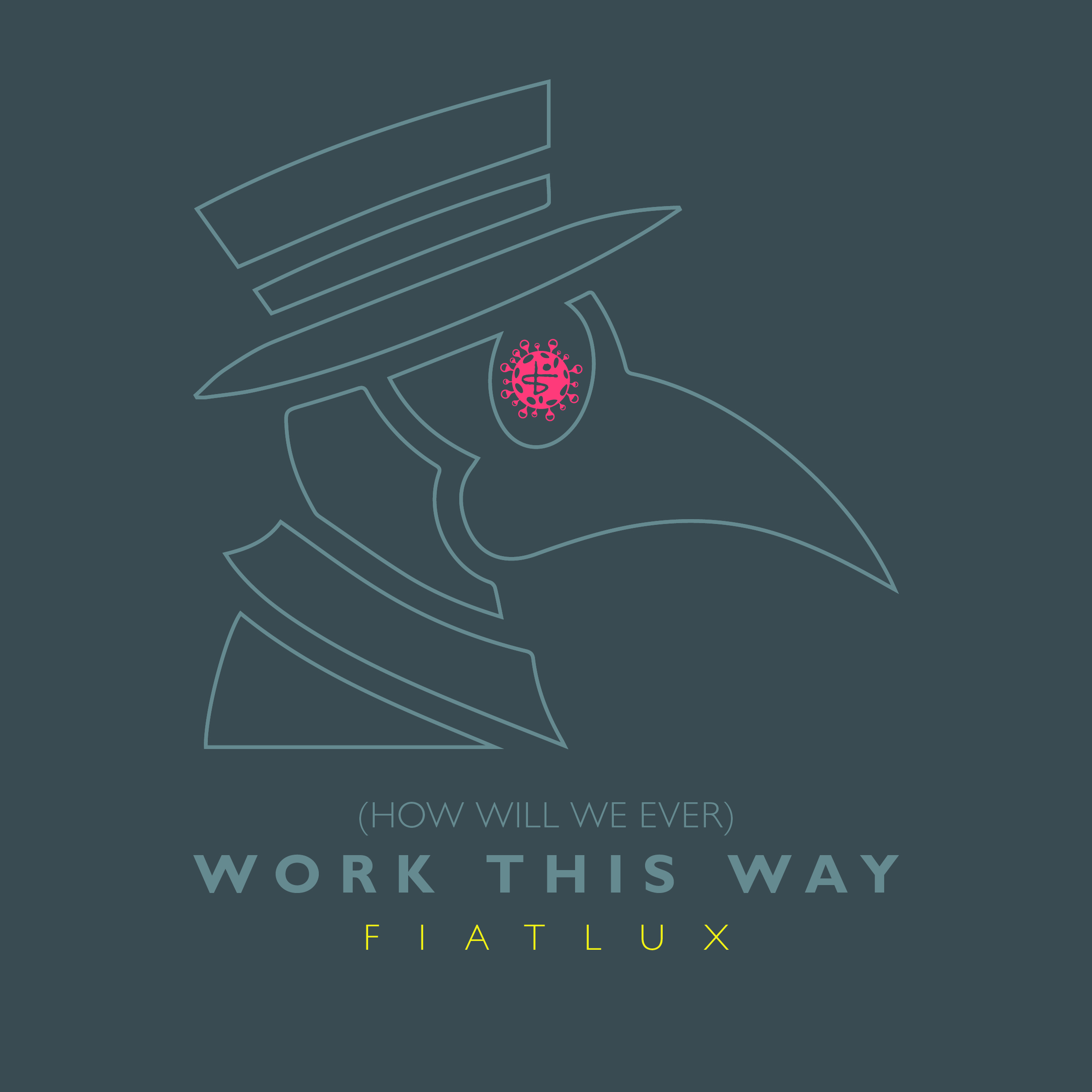 Fiat Lux - (How Will We Ever) Work This Way